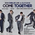 Poster - 2016 CNBLUE LIVE [COME TOGETHER] in BANGKOK (Final-2015.12.24)